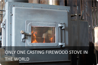 ONLY ONE CASTING FIREWOOD STOVE IN THE WORLD