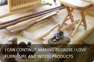 I CAN CONTINUE MAKING BECAUSE I LOVE FURNITURE AND WOOD PRODUCTS